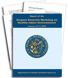 Report of the Surgeon General's Workshop on Healthy Indoor Environment